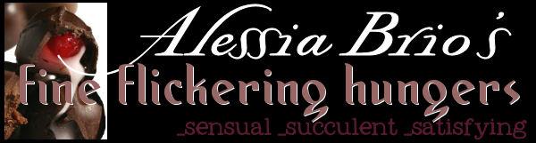 Alessia Brio's fine flickering hungers